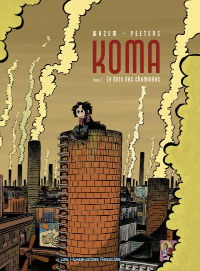 Couverture koma tome 1 - la voix des cheminées
