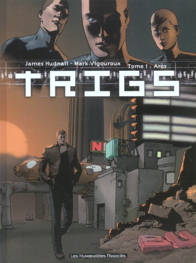 Couverture trigs tome 1 - ares