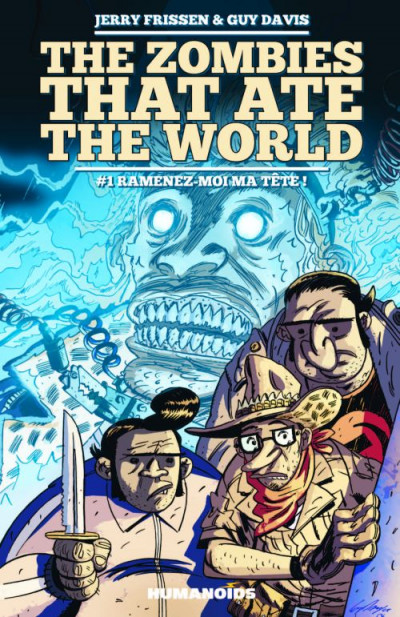 image de the zombies that ate the world tome 1 - ramenez-moi ma tête !