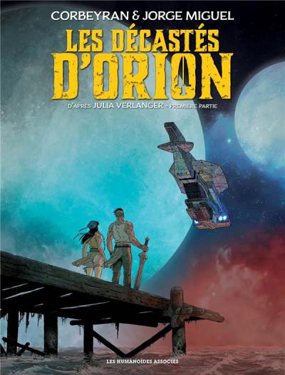 Couverture Les décastés d'Orion tome 1