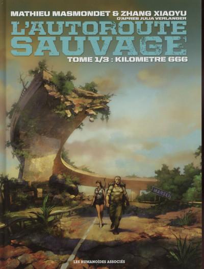 Couverture L'Autoroute sauvage tome 1 - Kilomètre 666
