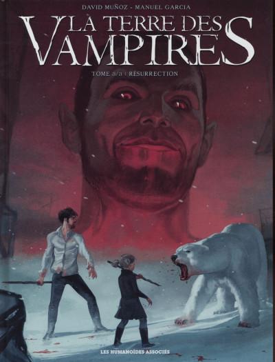 image de La Terre des vampires tome 3 - Résurrection