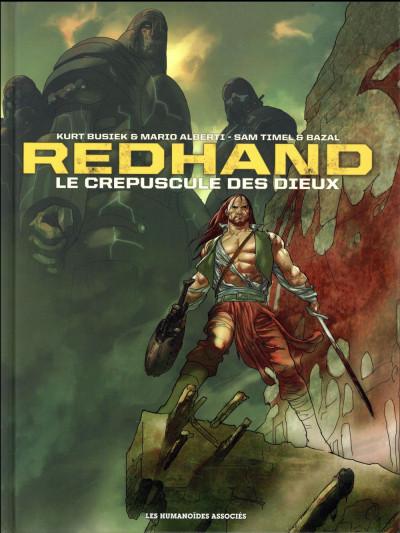 Couverture Redhand - Le Crépuscule des dieux - Intégrale tome 1 à tome 3