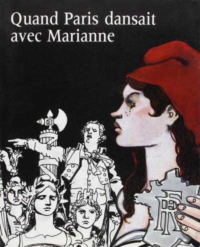 Couverture Quand Paris dansait avec Marianne