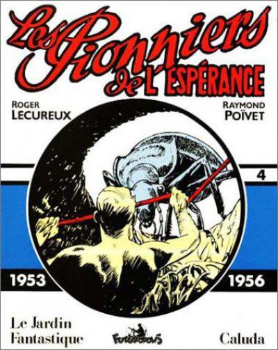 image de les pionniers de l'espérance tome 4 - 1953-1956