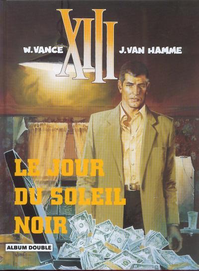 Couverture XIII (France Loisirs - Album Double) tome 1 - Le jour du soleil noir / Là où va l'indien... (éd. )