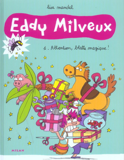 Couverture eddy milveux tome 1 - attention, blatte magique !
