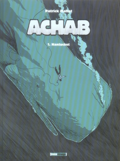Couverture achab tome 1 - nantucket