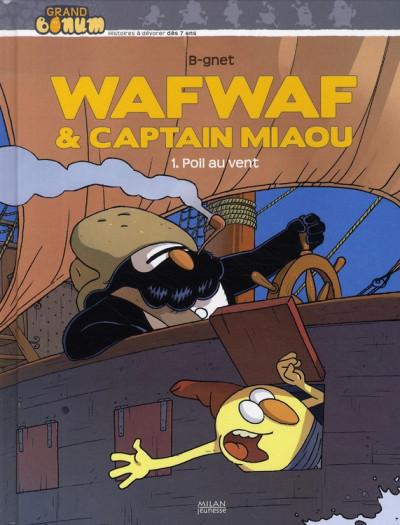 Couverture wafwaf & captain miaou tome 1 - poil au vent