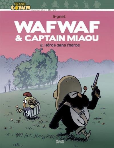 Couverture wafwaf & captain miaou tome 2 - héros dans l'herbe