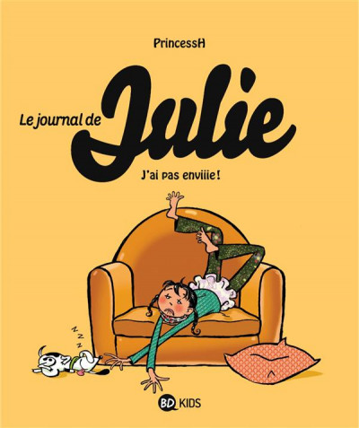 Couverture le journal de Julie tome 2 - j'ai pas enviiie !