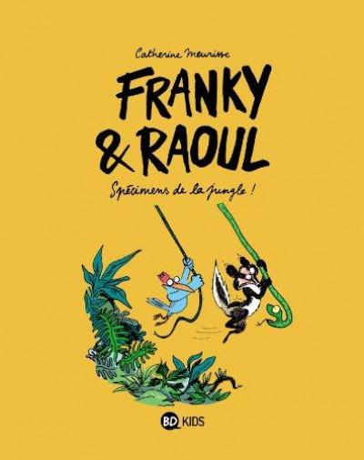 Couverture Franky et Raoul ; spécimens de la jungle