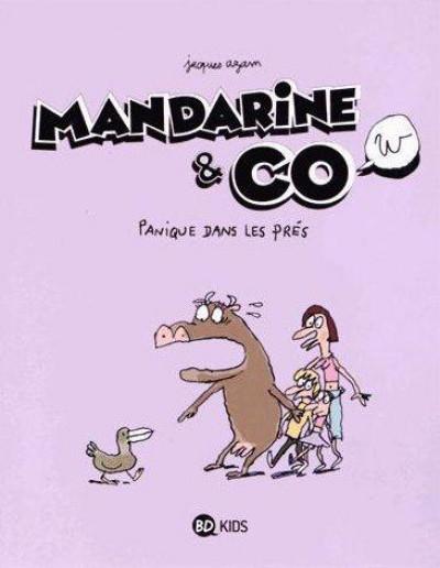 Couverture Mandarine & cow tome 3 - panique dans les prés