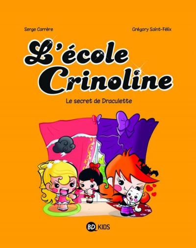 Couverture L'école Crinoline tome 3 - le secret de Draculette
