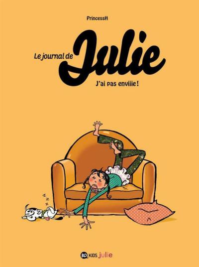 Couverture le journal de Julie tome 2 - j'ai pas enviiie