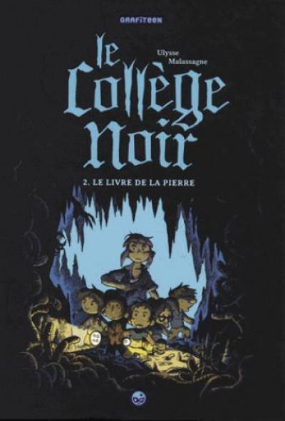 Couverture Le collège noir tome 2