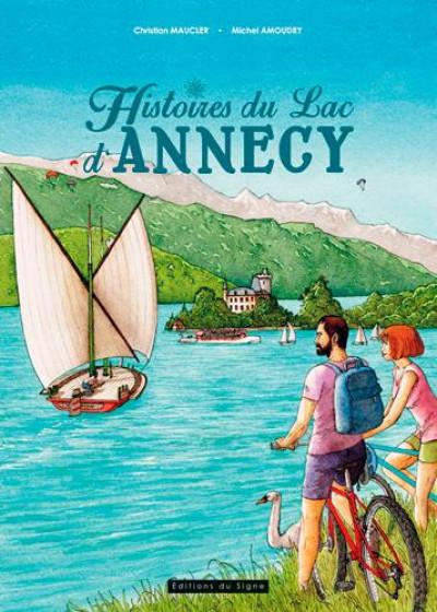 Couverture Histoires du lac d'Annecy