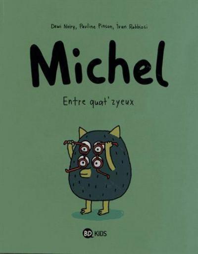 Couverture Michel tome 2 - entre quat'zyeux
