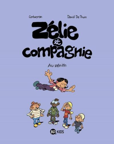 Couverture Zélie et compagnie tome 10