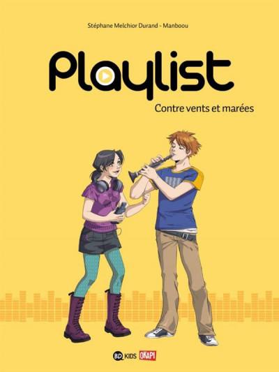 Couverture Playlist tome 3 - contre vents et marées