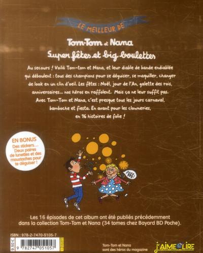 Dos tom-tom et nana - le meilleur - super fêtes et big boulettes !