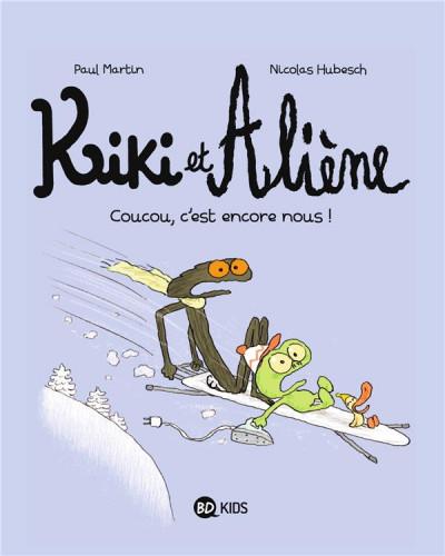 Couverture Kiki et Aliène tome 2 - coucou c'est encore nous