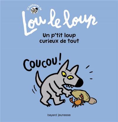 Couverture Lou le loup tome 2 - un p'tit loup curieux de tout