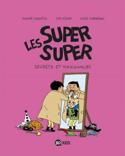 Couverture Les Super Super tome 5