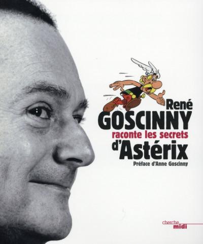 Couverture Goscinny raconte le secret d'Astérix