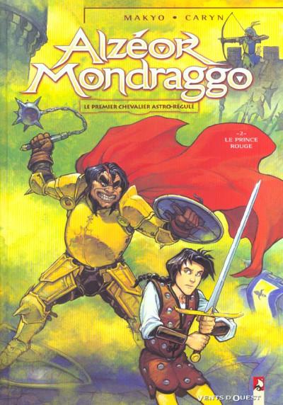 Couverture alzeor mondraggo tome 2 - le prince rouge