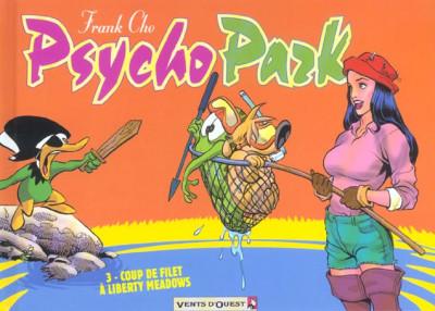 Couverture psychopark tome 3 - coup de filet a liberty meadows