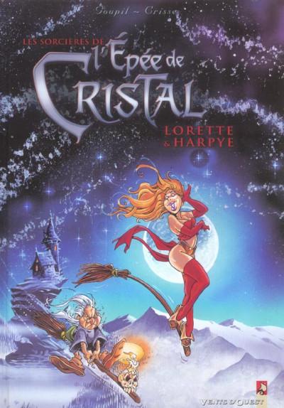 image de l'épée de cristal ; les sorcières de l'épée de cristal, lorette et harpye