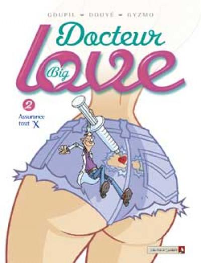 Couverture docteur big love tome 2 - assurance tout x