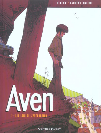 Couverture aven tome 1 - les lois de l'attraction