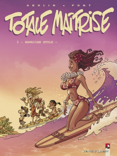 Couverture totale maîtrise tome 3 - hawaiian style