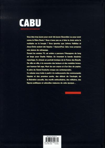 Dos cabu, reporter-dessinateur tome 1 - les années 70
