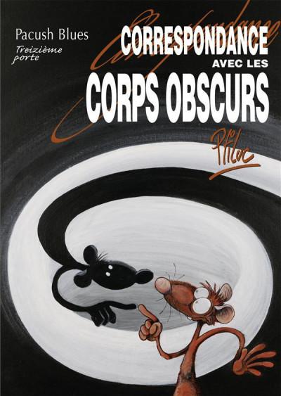 Couverture pacush blues tome 13 - correspondance avec les corps obscurs