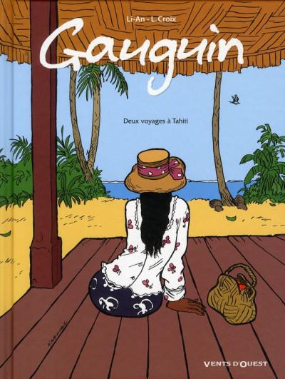 Couverture Gauguin ; deux voyages à Tahiti