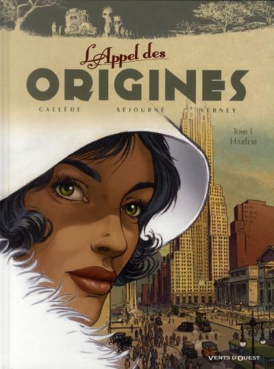 Couverture l'appel des origines tome 1 - Harlem