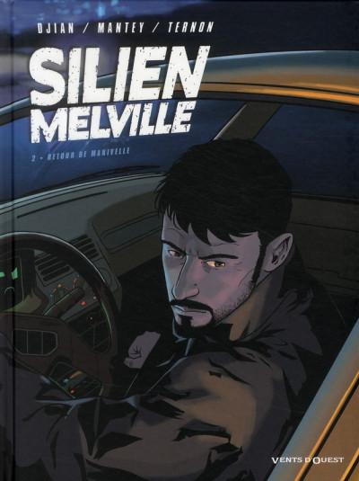 Couverture Silien Melville tome 2 - retour de manivelle