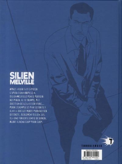 Dos Silien Melville tome 2 - retour de manivelle