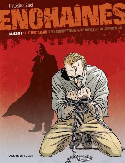 Couverture les enchaînés - saison 1 tome 1 - le tentateur (édition 2010)