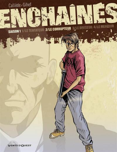 image de les enchaînés - saison 1 tome 2 - le corrupteur (édition 2010)