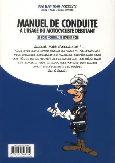 Dos joe bar team ; manuel de conduite à l'usage du motocycliste débutant