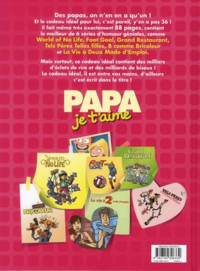 Dos papa je t'aime (édition 2011)