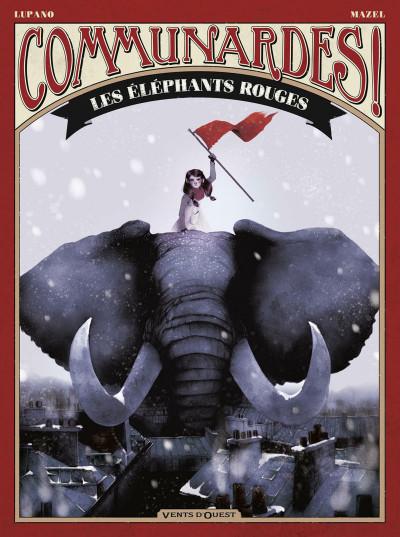 image de Communardes ! tome 2 - les éléphants rouges