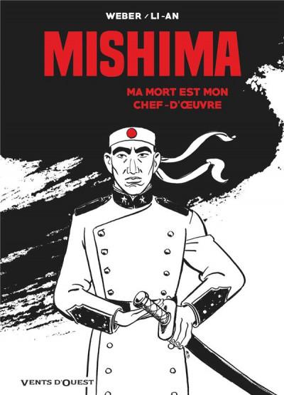 Couverture Mishima - Ma mort est mon chef d'oeuvre