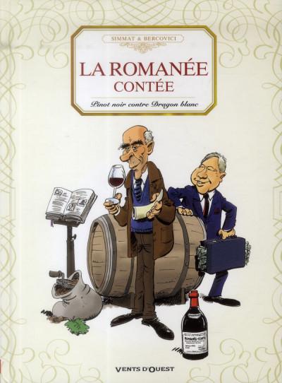 Couverture la Romanée contée ; Pinot noir contre dragon blanc