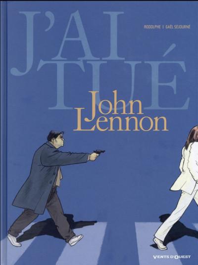 Couverture J'ai tué John Lennon
