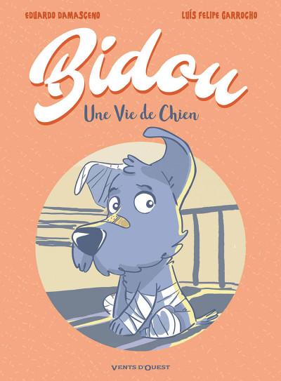 Couverture Bidou, une vie de chien
